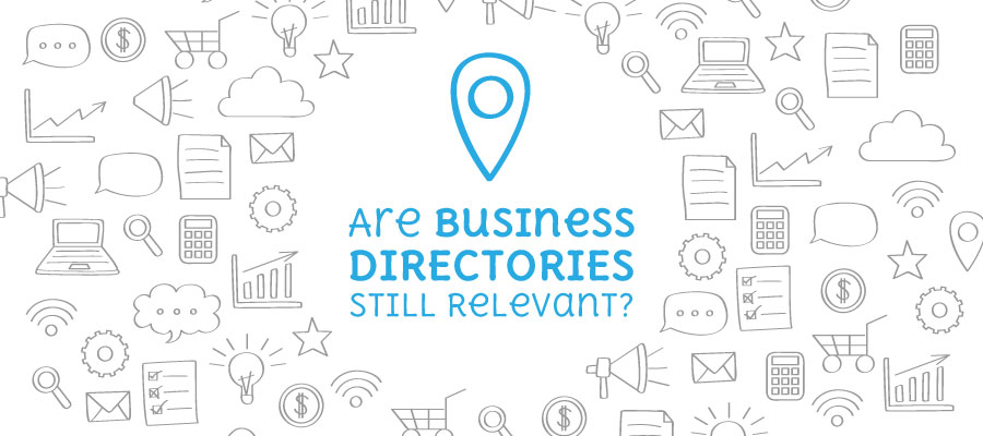 Tough Question: Are Business Directories Still Relevant?