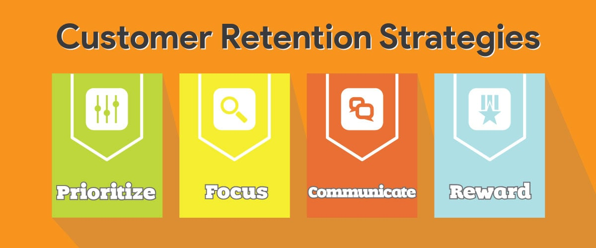 4 Customer Retention Strategies Any Business Can Use